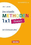 Cover-Bild zu Das schnelle Methoden 1x1 - Sekundarstufe I+II, Deutsch, Mit Arbeitsmaterialien von Lascho, Birgit