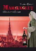 Cover-Bild zu Bauer, Yvonne: Marienglut (eBook)