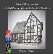 Cover-Bild zu Bauer, Yvonne: Ein Haus erzählt