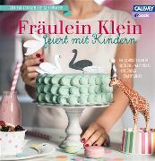Cover-Bild zu Bauer, Yvonne: Fräulein Klein feiert mit Kindern (eBook)