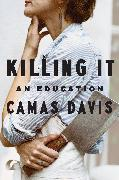 Cover-Bild zu Davis, Camas: Killing It