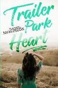 Cover-Bild zu Higginson, Rachel: Trailer Park Heart