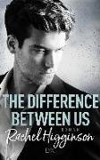 Cover-Bild zu Higginson, Rachel: The Difference Between Us