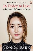 Cover-Bild zu Park, Yeonmi: In Order to Live