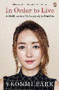 Cover-Bild zu Park, Yeonmi: In Order To Live (eBook)