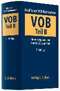 Cover-Bild zu Teil B: Beck'scher VOB-Kommentar Vergabe- und Vertragsordnung für Bauleistungen Teil B - Beck'scher VOB- und Vergaberechts-Kommentar von Ganten, Hans (Hrsg.)