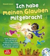 Cover-Bild zu Ich habe meinen Glauben mitgebracht, mit Audio-CD von Jansen, Alexander