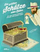 Cover-Bild zu Honigstein, Raphael: Die größten Schätze aller Zeiten