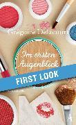 Cover-Bild zu Delacourt, Grégoire: XXL-Leseprobe: Delacourt - Im ersten Augenblick (eBook)