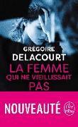 Cover-Bild zu Delacourt, Grégoire: La femme qui ne vieillissait pas