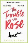 Cover-Bild zu Murray, Amita: The Trouble with Rose
