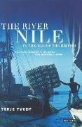 Cover-Bild zu Tvedt, Terje: The River Nile in the Age of the British: Political Ecology and the Quest for Economic Power