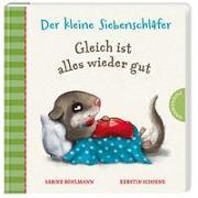 Cover-Bild zu Bohlmann, Sabine: Der kleine Siebenschläfer: Gleich ist alles wieder gut