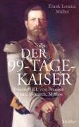 Cover-Bild zu Müller, Frank Lorenz: Der 99-Tage-Kaiser