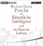 Cover-Bild zu Precht, Richard David: Künstliche Intelligenz und der Sinn des Lebens