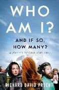 Cover-Bild zu Precht, Richard David: Who Am I and If So How Many?