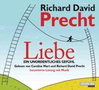 Cover-Bild zu Precht, Richard David: Liebe. Ein unordentliches Gefühl