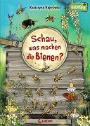 Cover-Bild zu Bajerowicz, Katarzyna: Schau, was machen die Bienen?