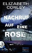 Cover-Bild zu Corley, Elizabeth: Nachruf auf eine Rose (eBook)
