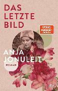 Cover-Bild zu Jonuleit, Anja: Das letzte Bild (eBook)