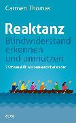 Cover-Bild zu Reaktanz - Blindwiderstand erkennen und umnutzen (eBook) von Thomas, Carmen