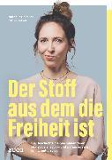 Cover-Bild zu Der Stoff, aus dem die Freiheit ist (eBook) von Schaller, Nathalie