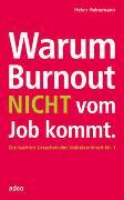 Cover-Bild zu Warum Burnout NICHT vom Job kommt von Heinemann, Helen