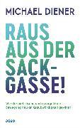 Cover-Bild zu Raus aus der Sackgasse! (eBook) von Diener, Michael