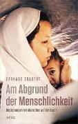 Cover-Bild zu Am Abgrund der Menschlichkeit von Trabert, Gerhard