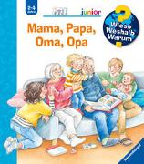 Cover-Bild zu Erne, Andrea: Mama, Papa, Oma, Opa