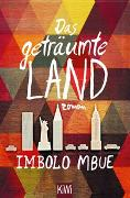 Cover-Bild zu Mbue, Imbolo: Das geträumte Land