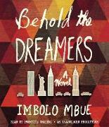 Cover-Bild zu Mbue, Imbolo: Behold the Dreamers (Oprah's Book Club)