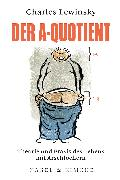 Cover-Bild zu Lewinsky, Charles: Der A-Quotient (eBook)