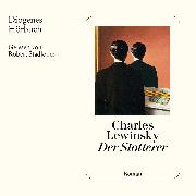 Cover-Bild zu Lewinsky, Charles: Der Stotterer (Audio Download)