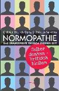 Cover-Bild zu Normopathie - Das drängendste Problem unserer Zeit von Dittrich-Opitz, Christian
