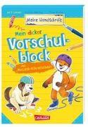 Cover-Bild zu Odersky, Eva: Mein dicker Vorschulblock mit Motorik-Führerschein