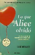Cover-Bild zu Moriarty, Liane: Lo que Alice olvidó / What Alice Forgot