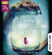 Cover-Bild zu Moriarty, Liane: Tausend kleine Lügen