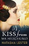 Cover-Bild zu Lester, Natasha: A Kiss From Mr Fitzgerald (eBook)