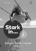 Cover-Bild zu Stark in Biologie/Physik/Chemie 2.2. Ausgabe 2017. Lösungen