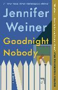 Cover-Bild zu Weiner, Jennifer: Goodnight Nobody