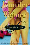 Cover-Bild zu Weiner, Jennifer: Goodnight Nobody (eBook)