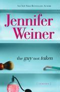 Cover-Bild zu Weiner, Jennifer: The Guy Not Taken (eBook)