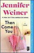 Cover-Bild zu Weiner, Jennifer: Then Came You