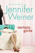 Cover-Bild zu Weiner, Jennifer: Certain Girls (eBook)