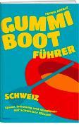 Cover-Bild zu Eberle, Iwona: Gummibootführer Schweiz