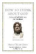Cover-Bild zu Cicero, Marcus Tullius: How to Think about God