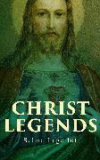Cover-Bild zu Lagerlöf, Selma: Christ Legends (eBook)