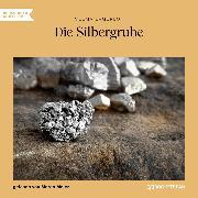 Cover-Bild zu Lagerlöf, Selma: Die Silbergrube (Ungekürzt) (Audio Download)
