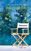 Cover-Bild zu Fürstauer, Johanna: Oper sinnlich (eBook)